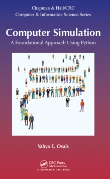 Computer Simulation : A Foundational Approach using Python