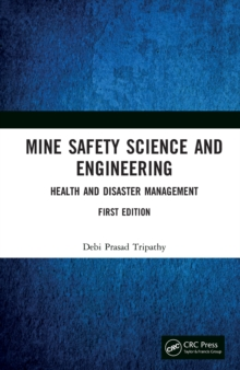 Mine Safety Science and Engineering : Health and Disaster Management, EPUB eBook