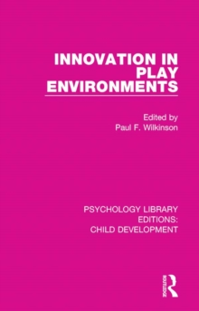 Innovation in Play Environments, PDF eBook