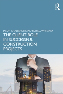 The Client Role in Successful Construction Projects, EPUB eBook