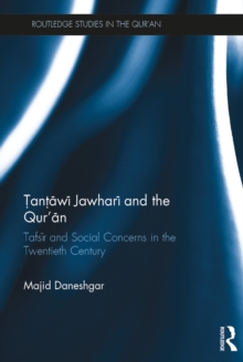 Tantawi Jawhari and the Qur'an : Tafsir and Social Concerns