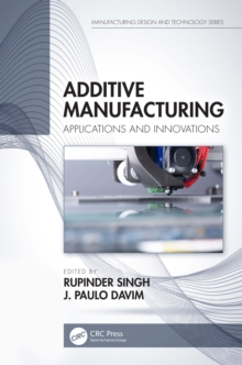 Additive Manufacturing : Applications and Innovations, EPUB eBook