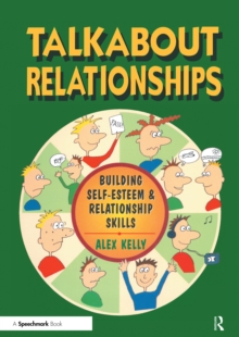 Talkabout Relationships : Building Self-Esteem and Relationship Skills, EPUB eBook