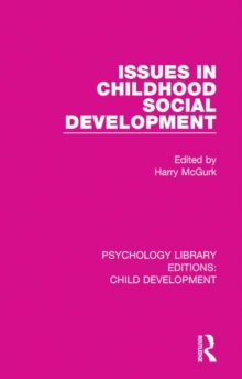 Issues in Childhood Social Development, PDF eBook