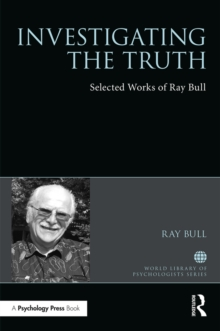 Investigating the Truth : Selected Works of Ray Bull, PDF eBook