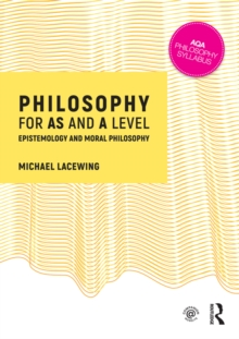 Philosophy for as and a level epistemology and moral philosophy philosophy for as and a level epistemology and moral philosophy pdf fandeluxe Gallery