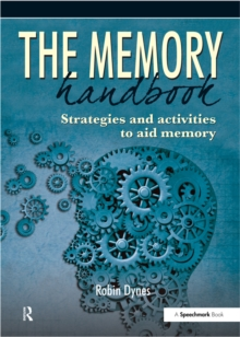 The Memory Handbook : Strategies and Activities to Aid Memory, PDF eBook