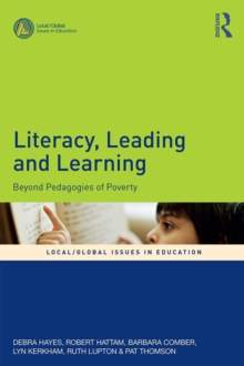 Literacy, Leading and Learning : Beyond Pedagogies of Poverty, PDF eBook
