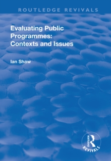 Evaluating Public Programmes: Contexts and Issues, EPUB eBook