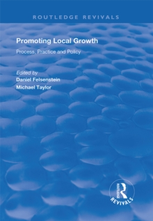 Promoting Local Growth : Process, Practice and Policy, PDF eBook