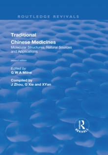 Traditional Chinese Medicines: Molecular Structures, Natural Sources and Applications : Molecular Structures, Natural Sources and Applications, PDF eBook