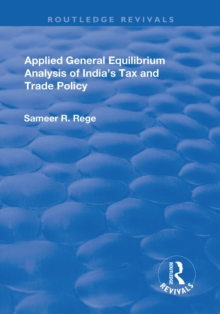 Applied General Equilibrium Analysis of India's Tax and Trade Policy, PDF eBook