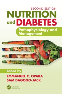 Nutrition and Diabetes : Pathophysiology and Management, PDF eBook