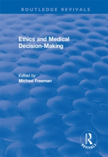 Ethics and Medical Decision-Making, EPUB eBook