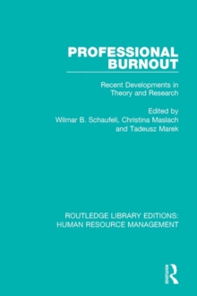 Professional Burnout : Recent Developments in Theory and Research, PDF eBook