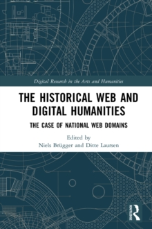 The Historical Web and Digital Humanities : The Case of National Web Domains, PDF eBook