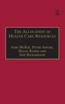 The Allocation of Health Care Resources : An Ethical Evaluation of the 'QALY' Approach, EPUB eBook