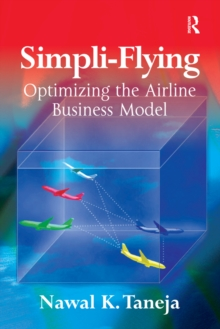 Simpli-Flying : Optimizing the Airline Business Model, PDF eBook