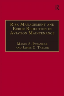Risk Management and Error Reduction in Aviation Maintenance, PDF eBook