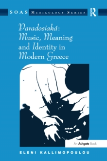 Paradosiaka: Music, Meaning and Identity in Modern Greece, EPUB eBook