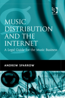 Music Distribution and the Internet : A Legal Guide for the Music Business, EPUB eBook