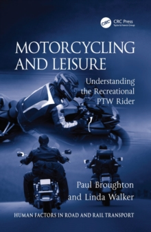 Motorcycling and Leisure : Understanding the Recreational PTW Rider, EPUB eBook