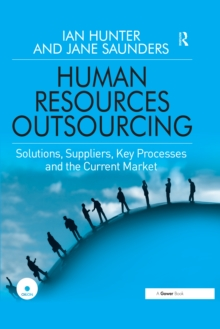 Human Resources Outsourcing : Solutions, Suppliers, Key Processes and the Current Market, PDF eBook
