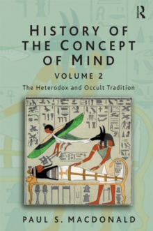 History of the Concept of Mind : Volume 2: The Heterodox and Occult Tradition, EPUB eBook