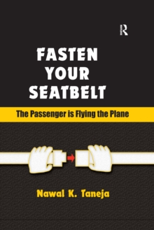 Fasten Your Seatbelt: The Passenger is Flying the Plane, PDF eBook