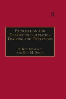 Facilitation and Debriefing in Aviation Training and Operations, PDF eBook