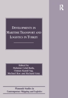 Developments in Maritime Transport and Logistics in Turkey, EPUB eBook