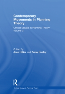 Contemporary Movements in Planning Theory : Critical Essays in Planning Theory: Volume 3, PDF eBook
