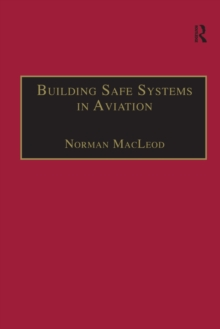 Building Safe Systems in Aviation : A CRM Developer's Handbook, PDF eBook
