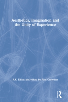 Aesthetics, Imagination and the Unity of Experience, PDF eBook