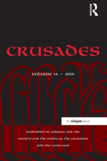 Crusades : Volume 14, PDF eBook