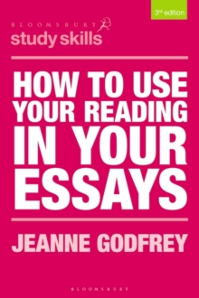 How to Use Your Reading in Your Essays, Paperback / softback Book