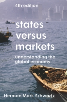 States Versus Markets : Understanding the Global Economy, Paperback / softback Book