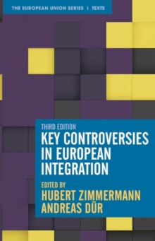Key Controversies in European Integration, Paperback / softback Book