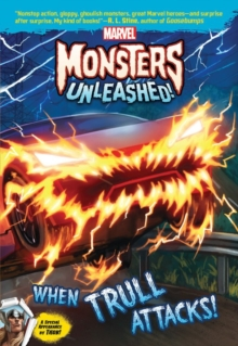 Marvel Monsters Unleashed: When Trull Attacks, Paperback Book