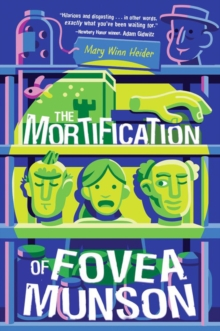 The Mortification Of Fovea Munson, Paperback / softback Book