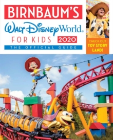 Birnbaum's 2020 Walt Disney World For Kids : The Official Guide, Paperback / softback Book