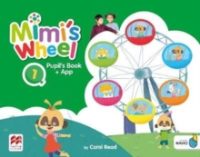 Mimi's Wheel Level 1 Pupil's Book with Navio App, Mixed media product Book