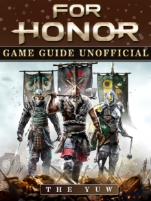 For Honor Game Guide Unofficial, EPUB eBook
