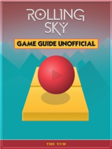 Rolling Sky Game Guide Unofficial, EPUB eBook