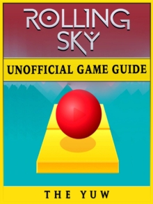 Rolling Sky Unofficial Game Guide, EPUB eBook