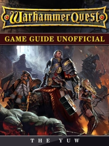 Warhammer Quest Game Guide Unofficial, EPUB eBook