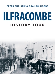 Ilfracombe History Tour, EPUB eBook
