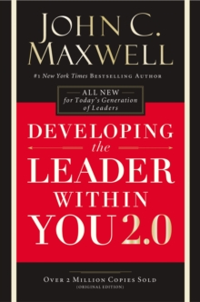 Developing The Leader Within You 2.0, Paperback / softback Book