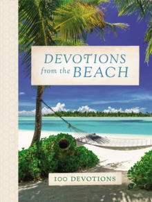 Devotions from the Beach : 100 Devotions, Hardback Book