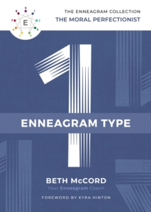 The Enneagram Type 1 : The Moral Perfectionist, Hardback Book